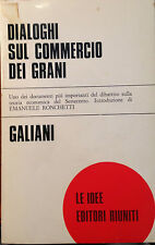 GALIANI, DIALOGHI SUL COMMERCIO DEI GRANI, EDITORI RIUNITI COLL. LE IDEE