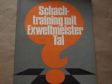 """tAL kOBLENZ """" Schachtraining mit Exweltmeister Tal """" Schach Chess TB 94 Seiten"""