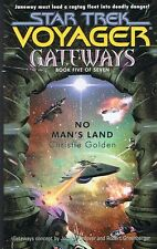 STAR TREK VOYAGER GATEWAYS Book #5 - No Man's Land by Christie Golden (P/b 2001)