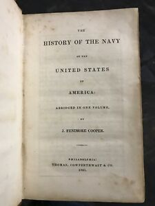 1841 History of the Navy of the United States of America James Fenimore Cooper