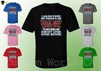 Men T-Shirt Funny - I can only Please One Person a Day Today Isn't Your Day !
