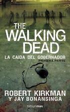The Walking Dead. La caida del gobernador (Spanish Edition)-ExLibrary