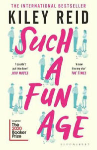 Such a Fun Age: 'The book of the year' Independent   Kiley Reid