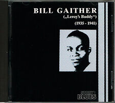 "BILL GAITHER, LITTLE BILL GAITHER, ""LEROY´S BUDDY"", 1935-1941, CD ALBUM, RAR  +"