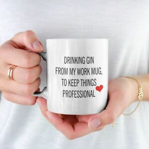 DRINKING GIN FROM MY WORK MUG TO KEEP THINGS PROFESSIONAL FREE P&P CHRISTMAS