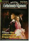 GEHEIMNIS - Roman Nr. 229 / DIE UNHEIMLICHE DOPPELGÄNGERIN