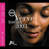 Verve Today 2003 Beady Belle, Roay Hargrove & The RH Factor, Crusaders, J.. [CD]