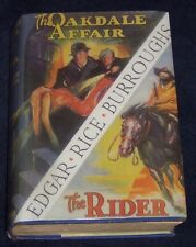 THE OAKDALE AFFAIR/THE RIDER Edgar Rice Burroughs 1st EDITION 1st Print ERB, Inc