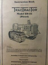 IH International TD-35 Diesel TracTracTor Crawler Tractor Owner & Parts Manual