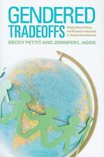 Gendered Tradeoffs: Family, Social Policy, and Economic Inequality in-ExLibrary