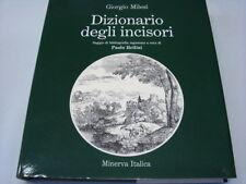 (Giorgio Milesi) Dizionario degli incisori 1982 Minerva Italica .