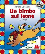 Un bimbo sul leone. Con il CD della canzone originale - Adriano Celentano, Altan