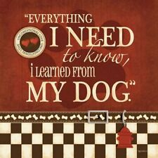 ART PRINT Everything I Need to Know I Learned From My Dog Kathy Middlebrook