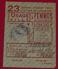 RARE CARTE 23 COUPON ACHAT CHAUSSURE VILLE FEMME 34 à 43 11/1947 IVe REPUBLIQUE