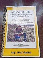 Advanced Prospecting & Detecting For Hardrock Gold Jim Straight (July 2013)