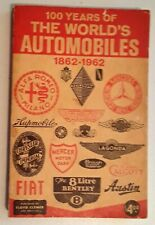 Catalog 100 years of the World's Automobiles 1862-1962