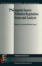 Nonpoint Source Pollution Regulation: Issues and Analysis (Economics, Energy and