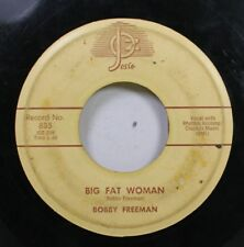 50'S & 60'S 45 Bobby Freeman - Big Fat Woman / Do You Want To Dance On Joz