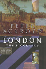 LONDON: THE BIOGRAPHY., Ackroyd, Peter., Used; Very Good Book