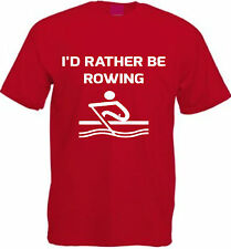 I'D RATHER BE ROWING T-SHIRT Cotton S-XXL Funny Kayaking Canoe Rower Boat