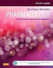 Study Guide for Pharmacology: A Patient-Centered Nursing Process Approach, 8e