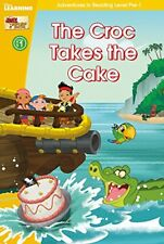 Jake and the Never Land Pirates: The Croc Takes the Cake (Level Pre-1) (Disney