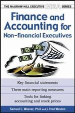 Finance & Accounting For Non-Financial Managers: By Samuel Weaver, J. Fred We...