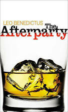 The Afterparty, Leo Benedictus | Paperback Book | Acceptable | 9780224091145