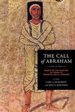 The Call of Abraham: Essays on the Election of Israel in Honor of Jon D. Levens