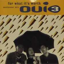 """OUI 3 'FOR WHAT IT'S WORTH (SOULPOWER RADIO EDIT)' UK PICTURE SLEEVE 7"""" SINGLE"""