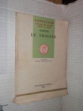 LE TROIANE Euripide Guido Martellotti Gismondi 1955 libro manuale corso greco di