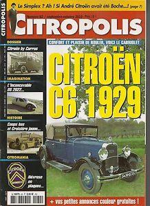 CITROPOLIS 82 CITROEN C6 CABRIOLET 1929 CURRUS LA CROISIERE JAUNE 1931 1934