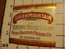 Vintage Original Label: GREEN MOUNTAIN brand PURE VERMONT MAPLE SYRUP st. albans