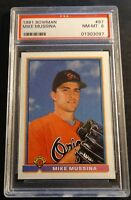 1991 MIKE MUSSINA BOWMAN ROOKIE #97  PSA 8 BALTIMORE ORIOLES (649)