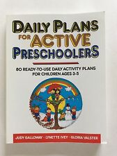 Daily Plans For Active Preschoolers Ages 3-5 Ready-To-Use Homeschooling