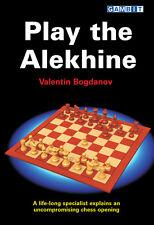 Play the Alekhine. By Valentin Bogdanov. NEW CHESS BOOK