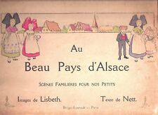 Au Beau Pays d'Alsace French children's book illustrated by Lisbeth -1/3 OFF !