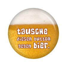 Kiwikatze® Sprüche - Tausche diesen Button gegen Bier. - 37mm Button Pin Anst...