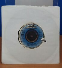 "DANCE TI THI DADDY WHEN THE BOAT COMES IN 7"" BBC RECORDS NO PIC SLEEVE"