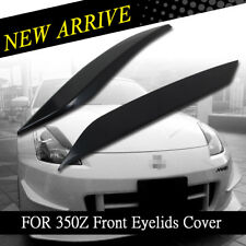 Unpainted ABS For Nissan 350Z Coupe Front Eyelids Headlight Cover