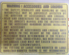 """HONDA XBR500 """"WARNING : ACCESSORIES AND LOADING"""" CAUTION WARNING DECAL 2"""