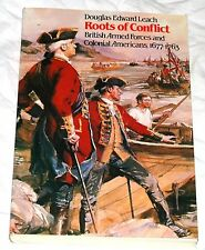 Roots of Conflict: British Armed Forces and Colonial Americans, 1677-1763