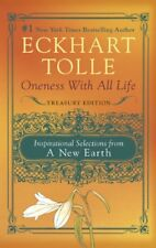 Oneness With All Life: Inspirational Selections from A New Earth-Eckhart Tolle