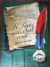 Affiche SI PARIS NOUS ETAIT CONTE Gérard Philipe SACHA GUITRY Darrieux 120x160cm