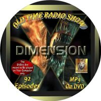 DIMENSION X OLD TIME RADIO SHOW - 92 EPISODES - MP3 ON DVD - SCIENCE FICTION