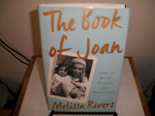 The Book of Joan : Tales of Mirth, Mischief, and Manipulation by Melissa Rivers