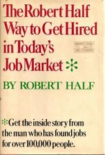 The Robert Half Way to get hired in todays job ma