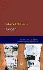Hunger: An Egyptian Novel by El-Bisatie, Mohamed | Paperback Book | 978977416680