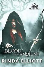 Blood of an Ancient by Elliott, Rinda