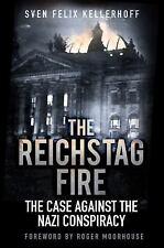 THE REICHSTAG FIRE - KELLERHOFF, SVEN FELIX/ BERGER, KARINA (TRN) - NEW HARDCOVE